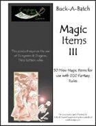 Buck-A-Batch: Magic Items III