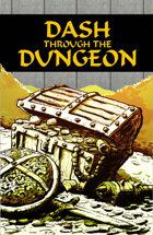 Dash Through the Dungeon