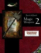 Buck-A-Batch: Magic Weapons 2 (4E)