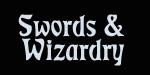 Swords & Wizardry