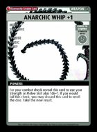 Anarchic Whip +1 - Custom Card