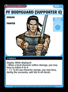 Pf Bodyguard (supporter 0) - Custom Card