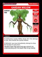 Gardan Willow - Custom Card