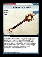 Tiksahk's Wand - Custom Card