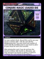 Conjure Magic Loaded Die - Custom Card