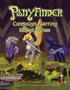 Ponyfinder - Campaign Setting
