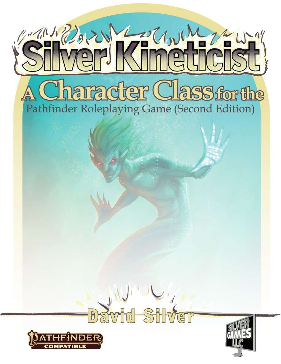 Silver Kineticists