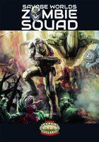 Savage Worlds Zombie Squad
