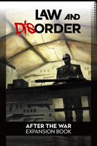 After the War: Law and Disorder