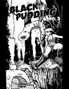 Black Pudding #3