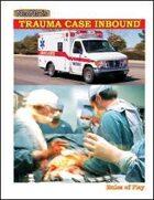 Trauma Case Inbound