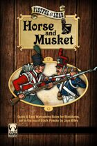 Fistful of Lead: Horse& Musket