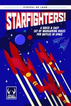 Fistful of Lead: Starfighters!