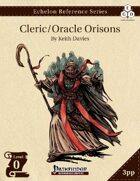 Echelon Reference Series: Cleric/Oracle Orisons (3pp+PRD)