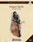 Echelon Reference Series: Magus Spells Compiled (3pp+PRD)