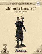 Echelon Reference Series: Alchemist Extracts III (PRD-Only)