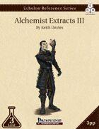 Echelon Reference Series: Alchemist Extracts III (3pp+PRD)