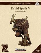 Echelon Reference Series: Druid Spells V (3pp+PRD)