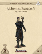 Echelon Reference Series: Alchemist Extracts V (PRD-Only)