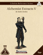 Echelon Reference Series: Alchemist Extracts V (3pp+PRD)