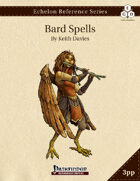 Echelon Reference Series: Bard Spells Compiled (3pp+PRD)
