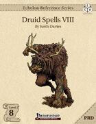 Echelon Reference Series: Druid Spells VIII (PRD-Only)