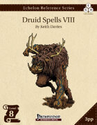 Echelon Reference Series: Druid Spells VIII (3pp+PRD)