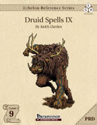 Echelon Reference Series: Druid Spells IX (PRD-Only)