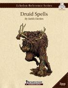 Echelon Reference Series: Druid Spells Compiled (3pp+PRD)