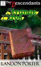 Strange Days (The Descendants Basic Collection, #5)