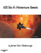 100 Sci-Fi Adventure Seeds