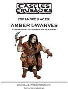 C&C Expanded Races: Amber Dwarves