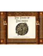 The Tomb of Dagobert: A QuickDelve Adventure (First Edition)