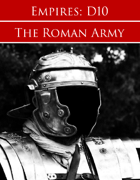 Empires: Roman Forces D10 Edition