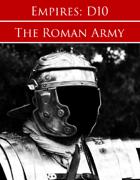 Empires: Roman Forces D10 Edition