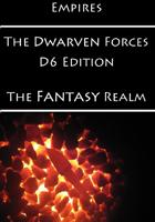 Empires: The Dwarven Forces D6 Edition