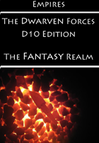 Empires: The Dwarven Forces D10 Edition