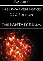 Empires: The Dwarven Forces D20 Edition