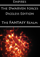 Empires: The Dwarven Forces Diceless Edition