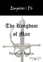 Empires: The Kingdom of Man D6 Edition