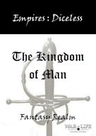 Empires: The Kingdom of Man Diceless Edition
