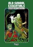 Old-School Essentials Advanced Fantasy: Druid and Illusionist Spells