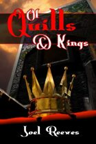 Of Quills And Kings