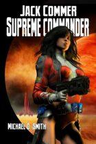 Jack Commer, Supreme Commander