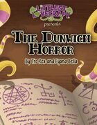 Littlest Lovecraft: The Dunwich Horror