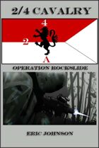 2-4 Cavalry Book 2: Operation Rockslide
