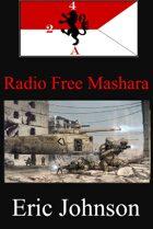 2-4 Cavalry Book 8: Radio Free Mashara