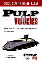 Pulp Alley -- Vehicles Quick Start Rules