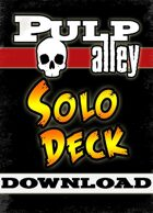Pulp Alley -- Solo Deck