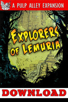 Pulp Alley: Explorers of Lemuria
